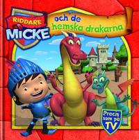 Riddare Micke och de hemska drakarna