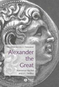 Alexander the Great: Historical Sources in Translation