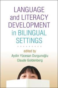 Language and Literacy Development in Bilingual Settings