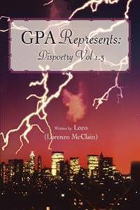 Gpa Represents: Dispoetry Vol 1.5