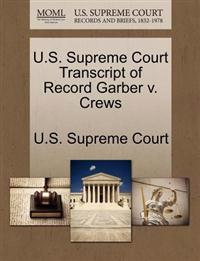 U.S. Supreme Court Transcript of Record Garber V. Crews