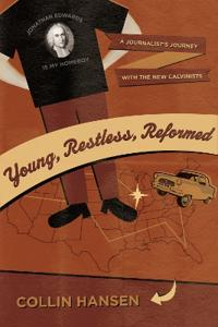 Young, Restless, and Reformed