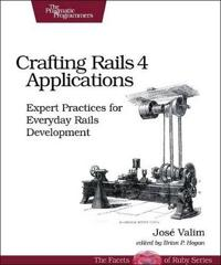 Crafting Rails 4 Applications