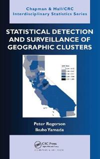 Statistical Detection and Surveillance of Geographic Clusters