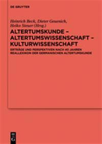 Altertumskunde - Altertumswissenschaft - Kulturwissenschaft
