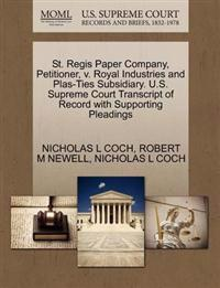 St. Regis Paper Company, Petitioner, V. Royal Industries and Plas-Ties Subsidiary. U.S. Supreme Court Transcript of Record with Supporting Pleadings