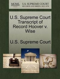 U.S. Supreme Court Transcript of Record Hoover V. Wise