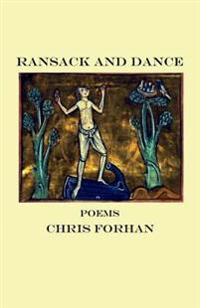 Ransack and Dance: Poems