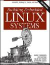 Building Embedded Linux Systems, 2E