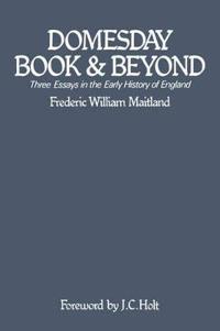 Domesday Book and Beyond