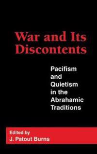 War and Its Discontents