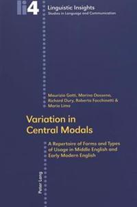 Variation In Central Modals