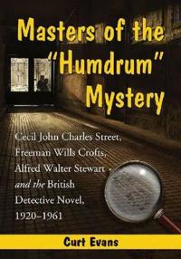 """Masters of the """"""""Humdrum"""""""" Mystery"""