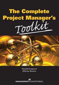 Complete Project Manager's Toolkit