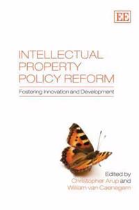 Intellectual Property Policy Reform