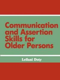 Communication and Assertion Skills for Older Persons
