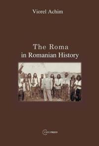The Roma in Romanian History
