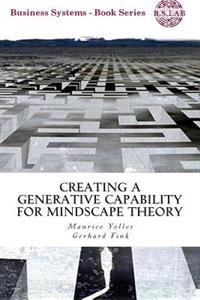 Creating a Generative Capability for Mindscape Theory