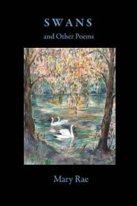Swans and Other Poems