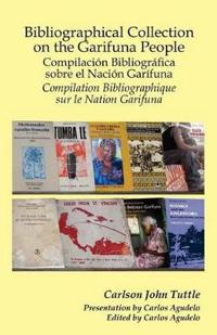 Bibliographical Collection on the Garifuna People