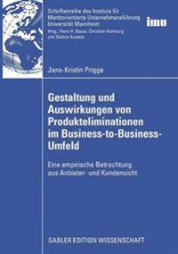 Gestaltung Und Auswirkungen Von Produkteliminationen Im Business-to-business-umfeld