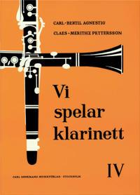 Vi spelar klarinett 4 - Carl-Bertil Agnestig, Claes Mehritz Pettersson pdf epub