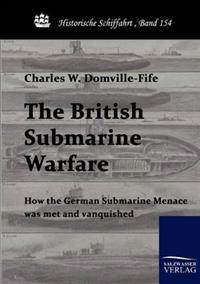 The British Submarine Warfare