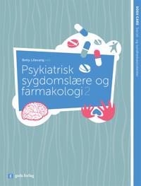 Psykiatrisk sygdomslære og farmakologi 2