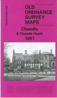 Cheadle and Cheadle Heath 1897