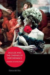Deleuze and the Cinemas of Performance