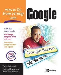 How to Do Everything With Google