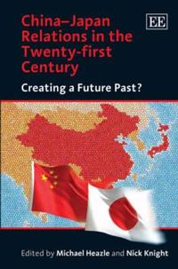 China-Japan Relations in the Twenty-first Century