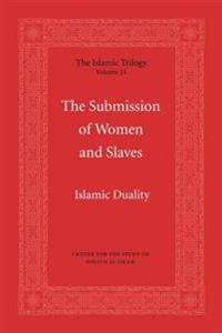 The Submission of Women and Slaves