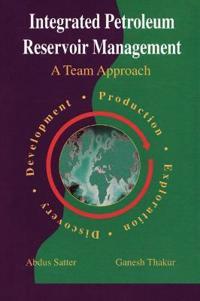 Integrated Petroleum Reservoir Management