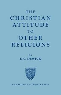 The Christian Attitude to Other Religions