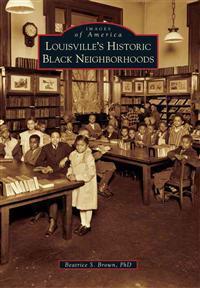 Louisville's Historic Black Neighborhoods