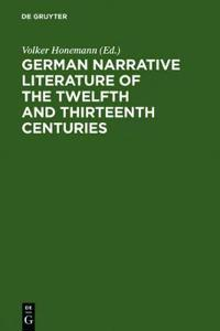 German narrative literature of the twelfth and thirteenth centuries