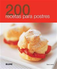 200 Recetas Para Postres