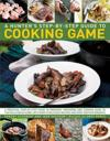 A Hunter's Step-by-Step Guide to Cooking Game