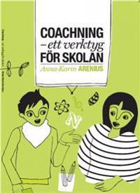 Coachning : ett verktyg för skolan