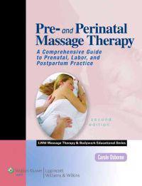 Pre- and Perinatal Massage Therapy