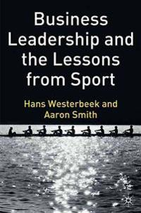 Business Leadership And the Lessons from Sport