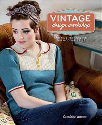 Vintage Design Workshop: Knitting Techniques for Modern Style