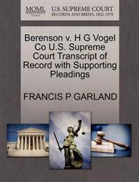 Berenson V. H G Vogel Co U.S. Supreme Court Transcript of Record with Supporting Pleadings