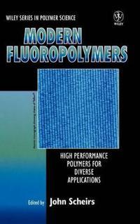 Modern Fluoropolymers