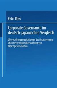 Corporate Governance im Deutsch-Japanischen Vergleich