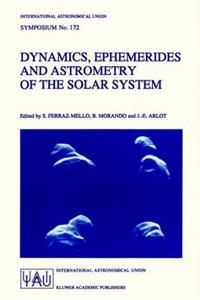 Dynamics, Ephemerides and Astrometry of the Solar System
