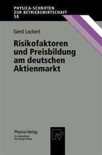 Risikofaktoren und Preisbildung am Deutschen Aktienmarkt