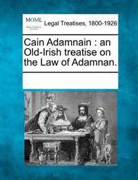 Cain Adamnain