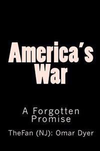 America's War: Bush's Forgotten Promise